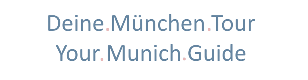Deine München-Tour